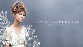 Grace VanderWaal – Talk Good (Audio)