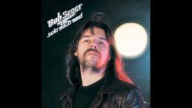 Bob Seger – Rock n Roll Never Forgets