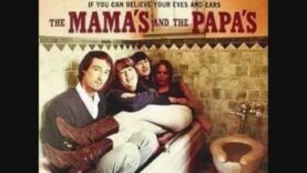 The Mamas & The Papas – You Baby