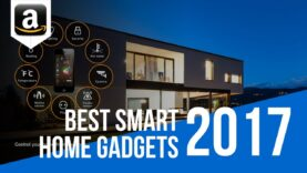 Top 6 High Tech Gadgets For Your Home – Best Smart Home Gadgets